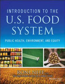 "CLF's 18-chapter textbook ""Intro to US Food Systems:  Public Health, Environment, and Equity"""